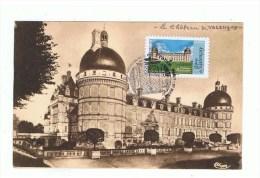 FRANCE: CARTE MAXIMUM: CHATEAU DE VALENCAY:  1er Jour - Castles