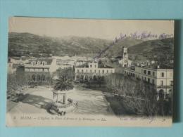 BLIDA - L'Eglise, La Place D'Armes Et La Montagne - Blida