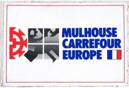 Vignettes Autocollantes  MULHOUSE CARREFOUR EUROPE - Pegatinas