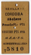 B5177 * Billete De Trene SEVILLA-CORDOBA - 3ª Classe. Compañía De Los Ferrocarriles De Madrid A Zaragoza / Train Tiket - Trenes