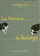 LA FEMME DU BOULANGER THEATRE MARCEL PAGNOL 1999 FESTIVAL D'AVIGNON  CHAT NOIR ET BLANC EDIT. CART'COM - Theater