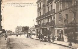 44 SAINT NAZAIRE RUE VILLE ES MARTIN RESTAURANT CHEDEPEAU PHARMACIE MAGASIN AU PRINTEMPS VIEUX ST NAZAIRE - Saint Nazaire