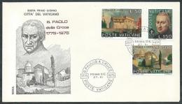 1975 VATICANO FDC RODIA S. PAOLO DELLA CROCE NO TIMBRO ARRIVO - SV5 - FDC