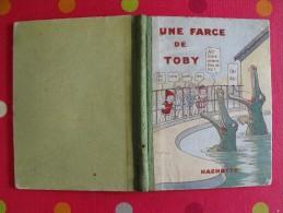 Une Farce De Toby. Chez Les Bêtes. Magdeleine Du Genestoux. Lewin. Hachette 1927 - Books, Magazines, Comics