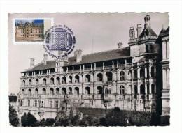 """FRANCE:CARTE MAXIMUM: CHATEAU DE BLOIS """"1er Jour - Castles"""
