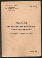 Lot de 3 TTA 101 102 et 103 - Arm�e de Terre LAVAUZELLE - R�glement de discipline g�n�rale service interieur et garnison