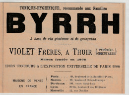 - Ancienne PUBLICITE Pour Vin BYRRH Chez VIOLET Frères à THUIR, Pyrénées Orientales  - 019 - Licor Espirituoso