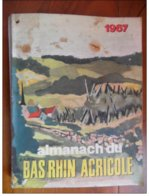 Almanach Du Bas-Rhin Agricole De 1967 - Calendriers