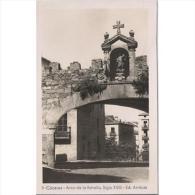 CCRTP4073-LFTD2388.Tarjeta Postal DE CACERES.Edificios,calles Y ARCO DE LA ESTRELLA.,Caceres - Cáceres
