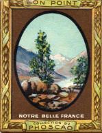 """""""bon Point"""" PHOSCAO, Notre Belle France,TETE DES FETOULES, Isère  N°22 -  (ap2) - Chocolat"""