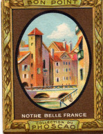 """""""bon Point"""" PHOSCAO, Notre Belle France,ANNECY, Hte Savoie N°48 -  (ap7) - Chocolate"""