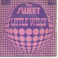 """45 Tours SP - THE SWEET  -  RCA 41020  """" LITTLE WILLY """" + 1 - Autres - Musique Anglaise"""