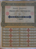 Action 1928 Societe Alsacienne Produits Chimiques Paris Action 100 F  Emprunt Titre - Industrie