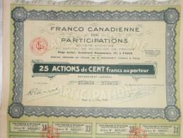 Action 1930 Franco Canadienne De Participations Societe  Anonyme 100 F Au Porteur Avec Coupons Paris Emprunt Titre - Shareholdings