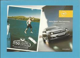 OPEL ASTRA SPORT - 150 LOUCOS CAVALOS - PUBLICIDADE - Advertising - Portugal - 2 SCANS - Toerisme