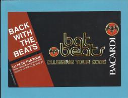 BACARDI - Bat Beats Clubbing Tour 2005 - DJ Pete Tha Zouk - ADVERTISING - Poscard From PORTUGAL- 2 Scans - Alcools
