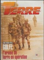 Militaria Magazine Terre, Double Numéro Spécial, Guerre Du Golfe, 1991 82 Pages - Livres, BD, Revues