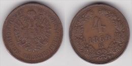 AUTRICHE OSTEREICH : 4 KREUZER 1864 B Bronze (voir Scan) - Austria