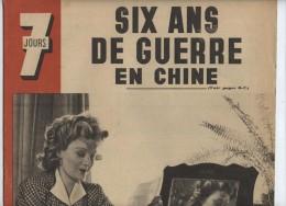 France De Vichy, 7 Jours, Cinéma, Edwige Feuillère, ,Chine, Guerre Sino-japonaise,chars En Russie - 1900 - 1949