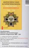 Katalog Abzeichen Kriegervereine In Deutschland 2013 Neu 50€ Nachschlagwerk Auszeichnungen Bis 1943 Catalogue Of Germany - Télécartes