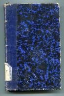 Le Comte MAHE De La BOURDONNAIS Un Français En Birmanie 1891 - Livres, BD, Revues