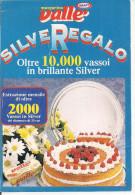 KRAFT, MARGARINA VALLE', SILVEREGALO, COLORI ,VIAGGIATA, S.ANTONIO 750 - Ricette Di Cucina