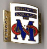 PIN´S MEDICAL EUROMEDECINE MONTPELLIER 1991 Signé Double Six - Médical