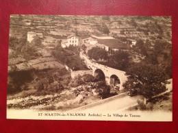 07 Ardeche St SAINT MARTIN DE VALAMAS Le Village De Taussac - Other Municipalities