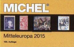 MICHEL Europa Band 1 Katalog 2015 Neu 66€ Mitteleuropa Mit Austria Schweiz UNO Wien CZ CSR Ungarn Liechtenstein Slowakei - Chroniques & Annuaires