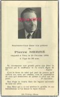 Photo-Faire-part De Décès 1959-Pierre Mérré-58 Ans Décédé Le 25 Février - Décès