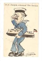 CPA  Militaria Dessin Original Fait Main  :  Hi Hi Georges M´a Cassé Mes Jouets Caricature Guillaume En Marin Pleurant - Guerre 1914-18