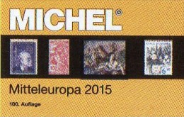 MICHEL Europa Band 1 Katalog 2015 Neu 66€ Mitteleuropa Mit Austria Schweiz UNO Wien CZ CSR Ungarn Liechtenstein Slowakei - Telefonkarten