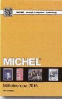 Mitteleuropa MICHEL Europa Part 1 Katalog 2015 New 66€ Stamps Austria Schweiz UNO Wien CSR Ungarn Liechtenstein Slowakei - Télécartes
