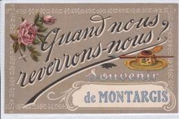 MONTARGIS - Souvenir De - Quand Nous Reverrons Nous? - Montargis