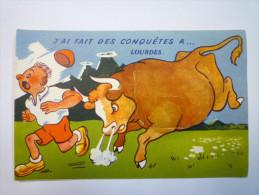 """LOURDES  (Hautes-Pyrénées)  :  Carte à  SYSTEME  """" J'ai Fait Des Conquêtesà... LOURDES """"   - Bagneres De Bigorre"""