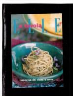 """7888     -   """"  SPAGHETTINI ALLE ERBE AROMATICHE  """"    /   NUOVA - Ricette Di Cucina"""