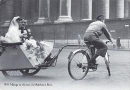 CP REPRODUCTION EDITIONS ATLAS  RATIONNEMENT 1941 UN MARIAGE A PARIS EN VELO TAXI  A LA MADELEINE - Histoire