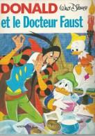 """DONALD  """" ET LE DOCTEUR FAUST """" ( WALT DISNEY ) - HACHETTE - Donald Duck"""