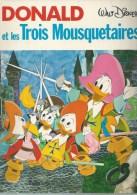 """DONALD  """" ET LES TROIS MOUSQUETAIRES """" ( WALT DISNEY ) - HACHETTE - Donald Duck"""