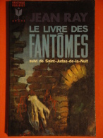 Le Livre Des Fantômes + Saint Judas De La Nuit Jean Ray   Marabout   Bon état+ - Fantastique