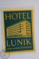 Hotel Lunik, Eisenhuttenstadt - Germany - Original Hotel Luggage Label - Sticker - Adesivi Di Alberghi