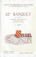 Amicale Des Originaires De L'arrondissement D'Ussel/ 62éme Banquet /Henri Queuille/ USSEL/Corréze/1954   MENU136 - Menus