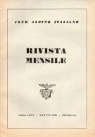 CLUB ALPINO ITALIANO  RIVISTA MENSILE N° 3-4   1955 - Libri, Riviste, Fumetti