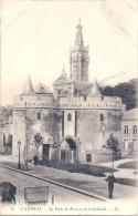 -CAMBRAI  La Porte De Paris Et La Cathédrale - Timbrée TTB - Cambrai