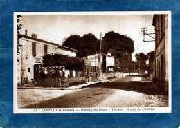 33 LESTIAC BUREAU DE POSTE TABACS ROUTE DE CADILLAC ANIMEE - Francia