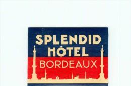 33 BORDEAUX < SPLENDID HOTEL < ETIQUETTE HOTELS - AUTOCOLLANT VALISE - PUBLICITE - Hotel Labels