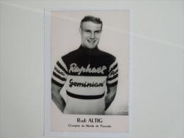 CYCLISME CICLISMO RADSPORT WIELRENNEN : Rudi ALTIG   ST RAPHAEL 1960 Reproduction - Cyclisme