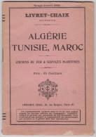 Buch Algérie - Tunisie - Maroc Chemins De Fer Et Services Maritimes Avril 1923 Horaires Et Lignes - Livres, BD, Revues