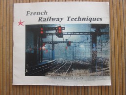 1955 French Railway Techniques Publicitaire SNCF Société Nationale Des Chemins De Fer Français Trains Rails Gare - Europe