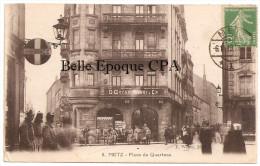 57 - METZ - Place Du Quarteau +++ E. Weber, Metz, #8 +++ Vers Termonde, BELGIQUE, 1919 +++ RARE - Metz